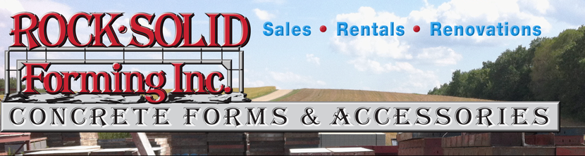 Rock Solid Forming, Inc. Concrete Forms & Accessories: Sales, Rentals, Renovations